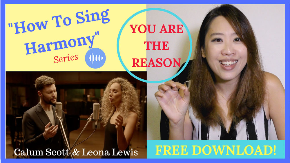 How to Sing Harmony Harmonising Sing You Are The Reason